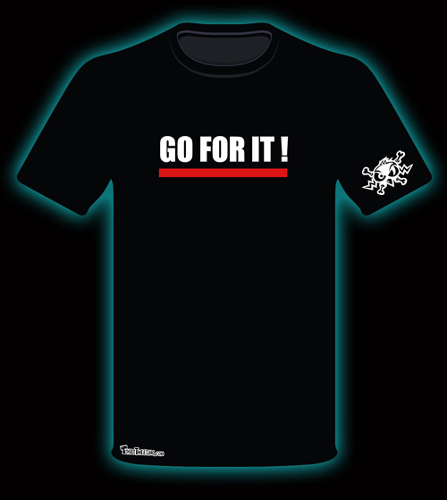 go for it inspirational tshirt